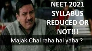 NEET 2021 Syllabus REDUCED or NOT? Better to FOCUS than get FRUSTRATED with the situation!!!