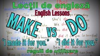 Lectii Engleza Video - DO vs MAKE ( =a face ) - English Video Lessons