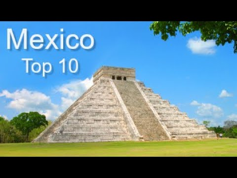 Mexico Top Ten Things To Do, by Donna Salerno Travel