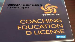 CONCACAF Soccer Coaching - D License Guyana