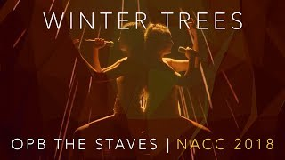 Winter Trees (opb. The Staves) - Mixed Mode - NACC 2018