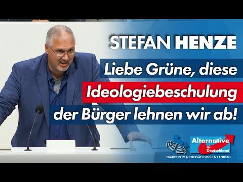 Liebe Grüne, diese Ideologiebeschulung der Bürger lehnen wir ab! Stefan Henze, MdL (AfD)