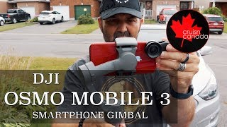 DJI OSMO Mobile 3 Gimbal Unboxing and Review