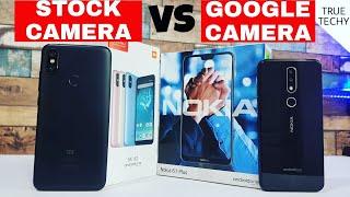 Mi A2 vs Nokia 6.1 Plus Camera Comparison,Stock Camera vs Google Camera,How install Google Camera.