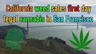 California weed sales first day legal cannabis in San Francisco