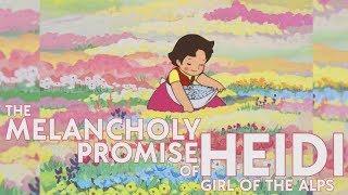 The Melancholy Promise of Heidi, Girl of the Alps