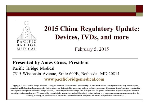 2015 China Medical Device Regulatory Webcast