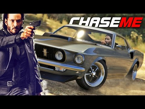 Chase Me in GTA V E31 - John Wick Runs In His 1969 Mustang