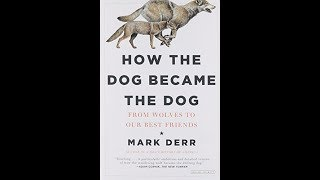 Mark Derr: Dogs and History