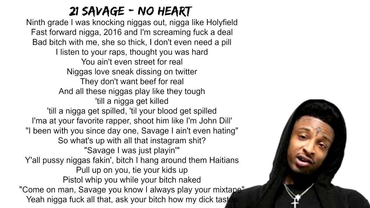 21 Savage No Heart Lyrics on Screen - YouTube