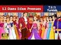 12 Dans Eden Prenses | Masal dinle |  Masallar | Peri Masalları | Türkçe peri masallar