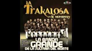 "Banda La Trakalosa De Monterrey - ""El Que Pega Primero"" Ftt- Hermanos Vega Jr."