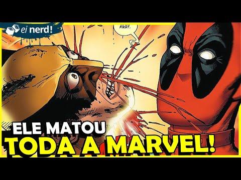 DEADPOOL MATA O UNIVERSO MARVEL: HISTÓRIA COMPLETA