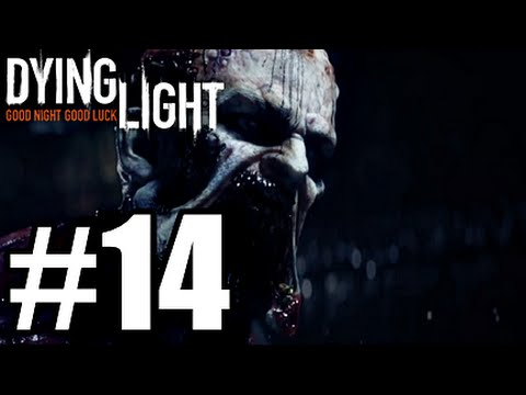 Dying Light PS4 - Part. 14 - It All Goes To HELL!!