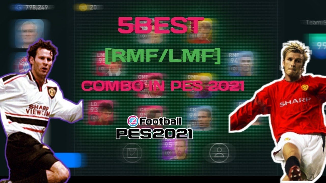 Download 5 BEST [LMF/RMF] COMBO IN PES 2021. ATACK WITH BEAST COMBO❤️