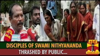 Disciples of Swami Nithyananda Thrashed by Public spl tamil video hot news 04-11-2015