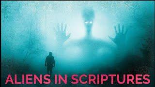 ALIENS IN SCRIPTURES