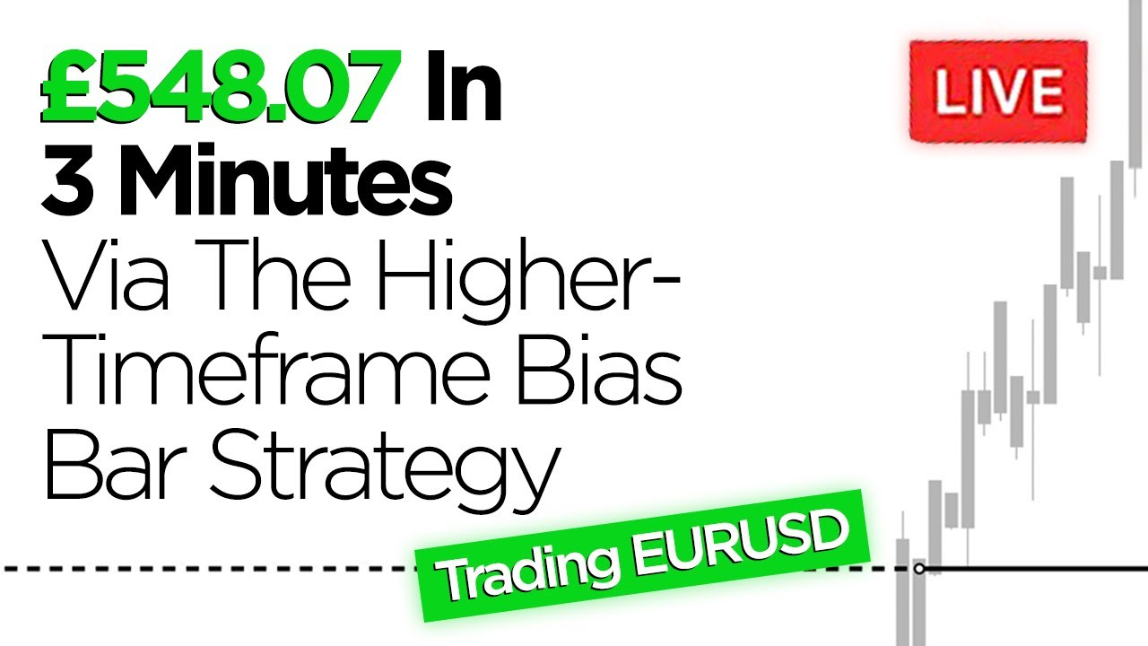 Download £548.07 In 3 Minutes (Trading The Higher-Timeframe Bias Bar Strategy on EURUSD)