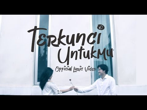 Kevin and the Red Rose - Terkunci Untukmu (Official Lyric Video)