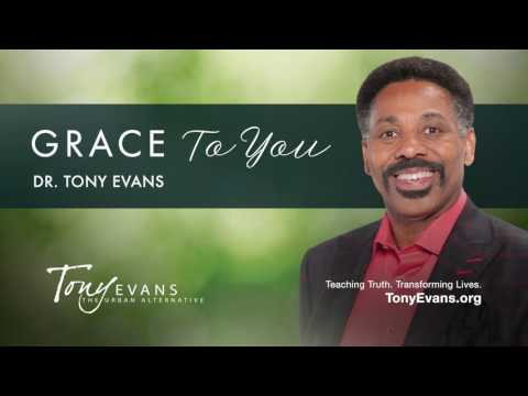 Grace To You • Tony Evans (Sermon)