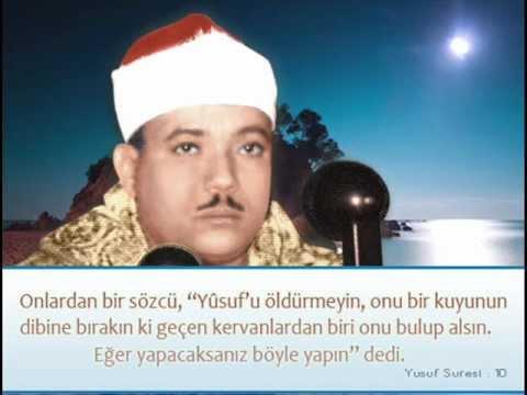 Abdulbasit Abdussamed Tilavet / Yusuf Suresi 43 - 51. Ayetler