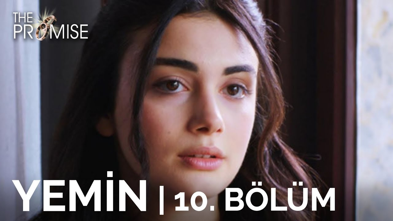 Download Yemin 10. Bölüm   The Promise Season 1 Episode 10 (English Subtitles)