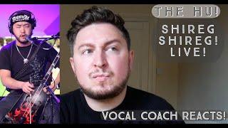 Vocal Coach Reacts! The Hu! Shireg Shireg! Live!