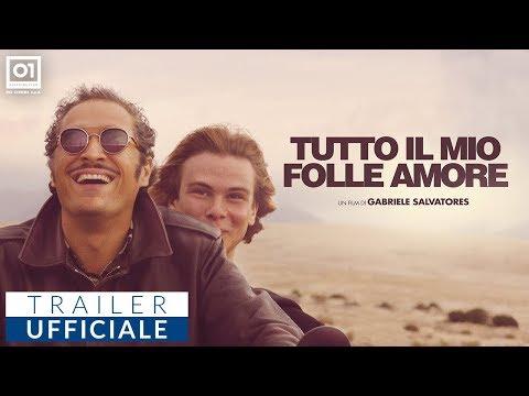 TUTTO IL MIO FOLLE AMORE di Gabriele Salvatores (2019) - Trailer Ufficiale HD