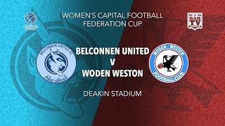 2019 Women\'s Federation Cup - Final - Belconnen United FC v Woden Weston