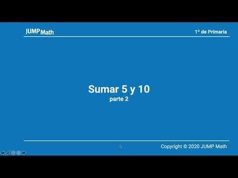 1º. Unidad 3. Sumar 5 y 10. Parte II