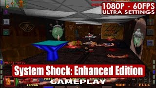 System Shock Enhanced Edition gameplay PC HD [1080p/60fps]