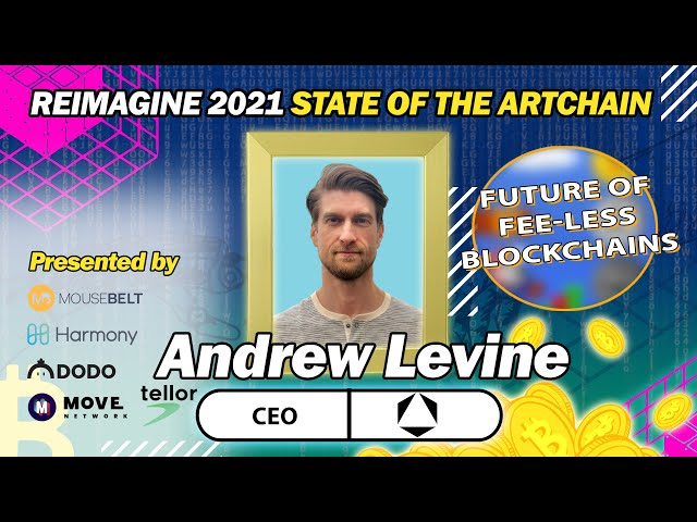 REIMAGINE 2021 - Andrew Levine - CEO of Koinos Group - Building Fee-less Blockchains Today