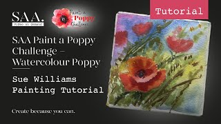 SAA Paint a Poppy Challenge - Sue Williams Watercolour Poppy Tutorial