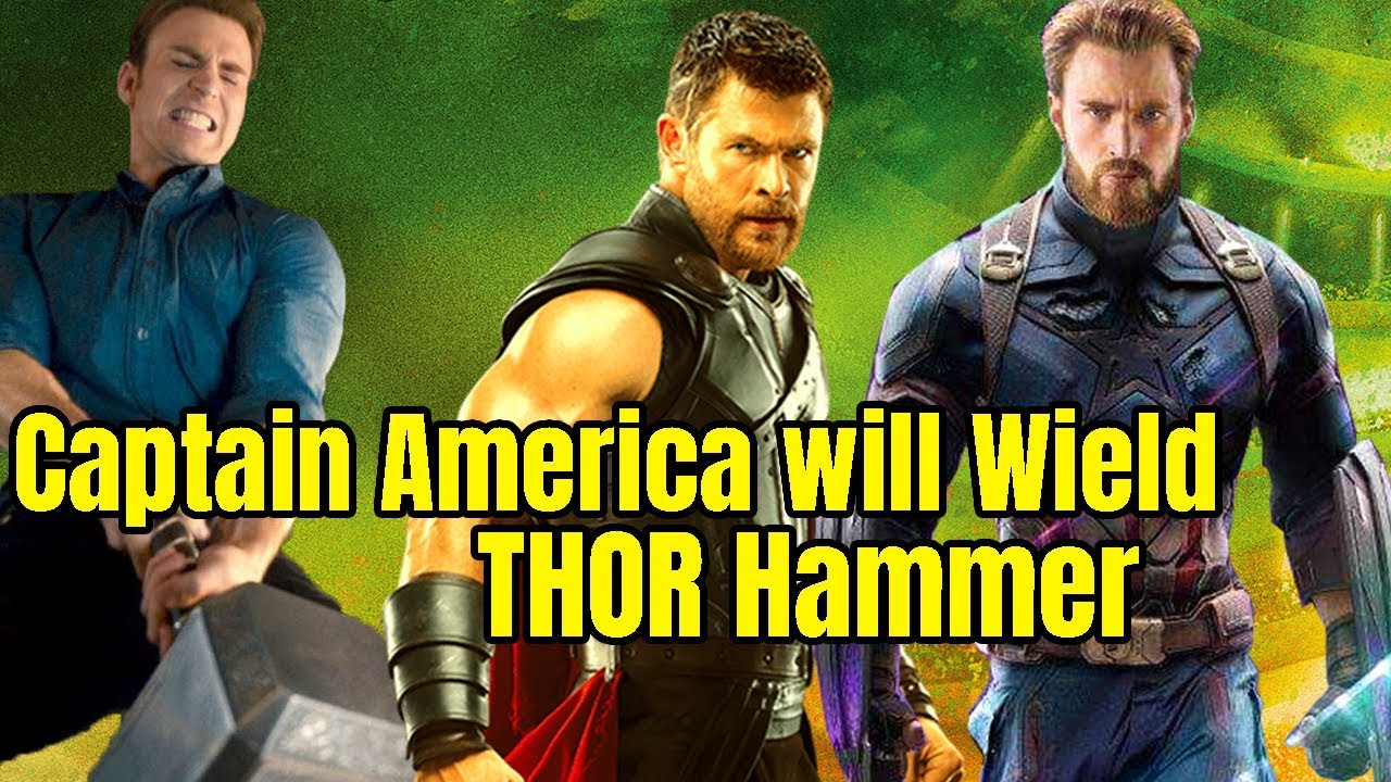 4c3a13afd5b Thor Hammer will be wielded by Captain America in Avengers 4 Avengers  Infinity War