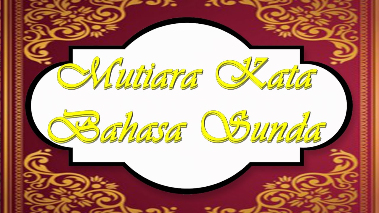 Mutiara Hikmah Bahasa Sunda Youtube