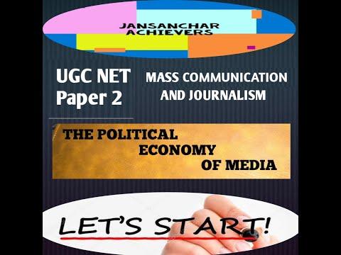 POLITICAL ECONOMY OF MEDIA / UGC NET/ MASS COMMUNICATION