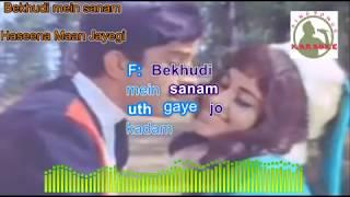 BEKHUDI MEIN SANAMM hindi karaoke for Male singers with lyrics