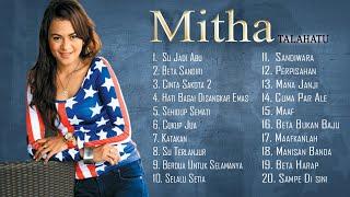 Gambar cover Mitha Talahatu - 20 Lagu Pilihan Terbaik