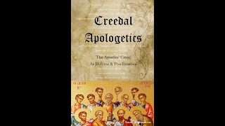 Creedal Apologetics  7 Christ's Humiliation and Suffering