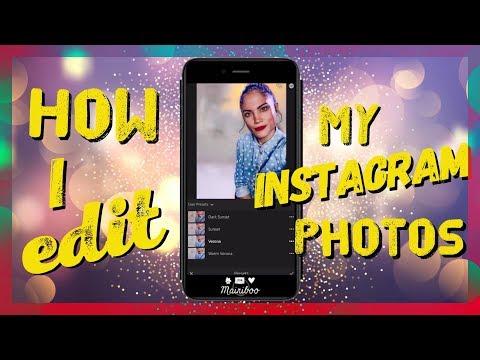 How I Edit My Instagram Photos | Fav Apps