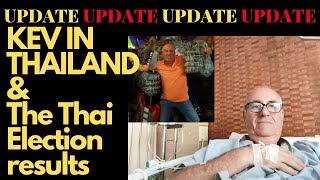 KEV IN THAILAND & THE THAI ELECTION RESULTS V457