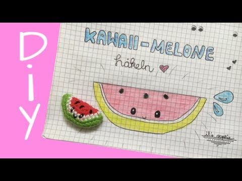 Kawaii Melone Häkeln Diy Youtube