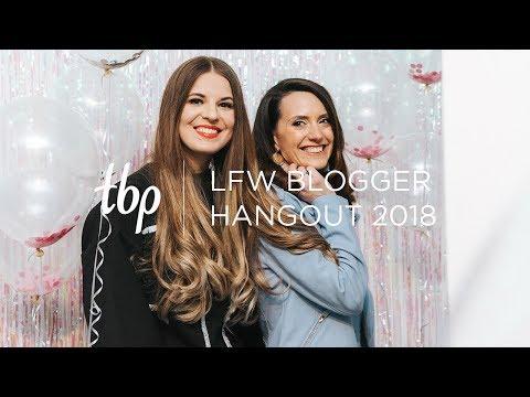 TBP London Fashion Week Hangout 2018 | The Blogger Programme