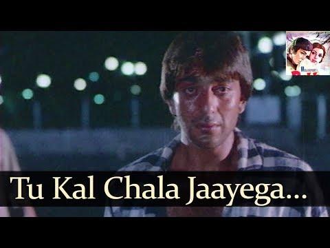 Tu Kal Chala Jayega To Mai Kya Karunga   Manhar Udhas,Mohammed Aziz   Naam 1986 Songs   Sanjay Dutt