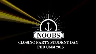 NOOBS Closing Party Student Day FEB UMM 2015