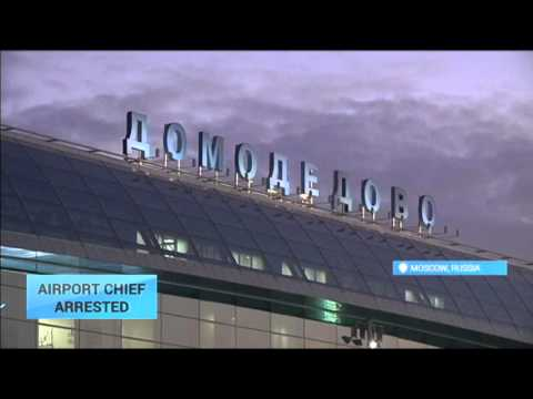 Airport Chief Arrested: Owner of Moscow's Domodedovo airport detained