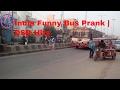 India Funny Bus Prank | DSR Hits