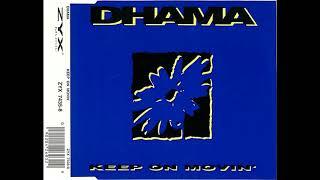 Dhama - Keep On Movin' (Radio Edit)