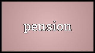 Pension Meaning