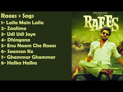 Raees All Songs | Audio Jukebox | Shah Rukh Khan | Mahira Khan| Bollywood Superhit Songs
